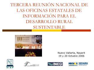 Nuevo Vallarta, Nayarit 19 y 20 Octubre 2006
