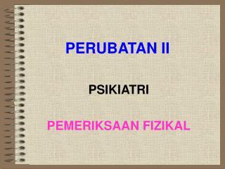 PERUBATAN II