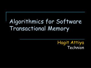Algorithmics for Software Transactional Memory