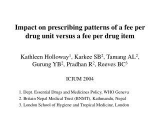 Impact on prescribing patterns of a fee per drug unit versus a fee per drug item