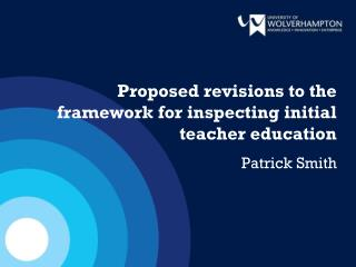 Proposed revisions to the framework for inspecting initial teacher education