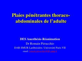 Plaies pénétrantes thoraco-abdominales de l'adulte