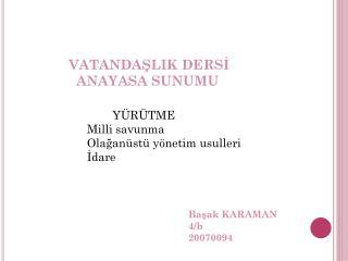 Başak KARAMAN 4/b 20070094
