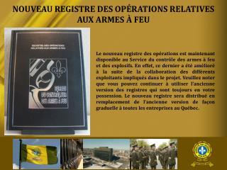 NOUVEAU REGISTRE DES OP�RATIONS RELATIVES AUX ARMES � FEU