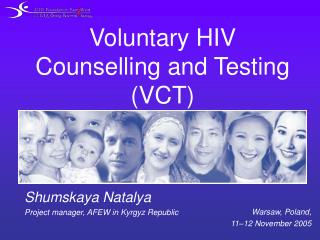 Voluntary HIV Counselling and Testing (VCT)