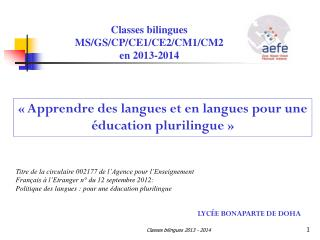 Classes bilingues MS/GS/CP/CE1/CE2/CM1/CM2           en 2013-2014
