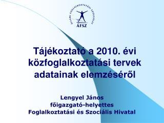 Tájékoztató a 2010. évi közfoglalkoztatási tervek adatainak elemzéséről