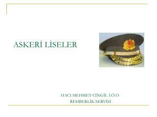 Askeri Okullar, Kara Kuvvetleri Komutanlığı'na bağlı parasız yatılı okullardır.