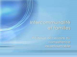 Intercommunalité et familles