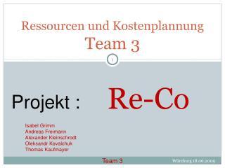 Ressourcen und Kostenplannung Team 3