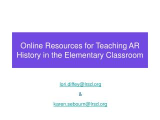 Online Resources for Teaching AR History in the Elementary Classroom
