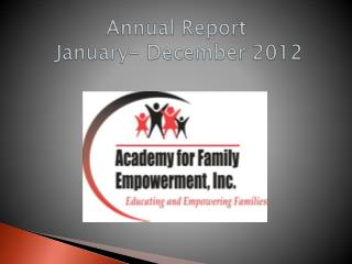 Annual Report   January- December 2012