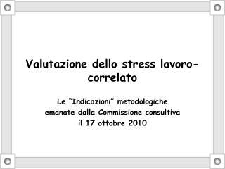 Valutazione dello stress lavoro-correlato