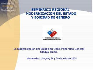 SEMINARIO REGIONAL MODERNIZACION  DEL ESTADO Y EQUIDAD DE GENERO