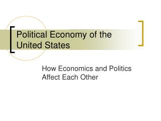 Political Economy of the United States