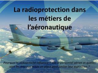 La radioprotection dans les métiers de l'aéronautique