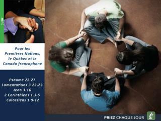 Pour les Premi�res Nations, le Qu�bec et le Canada  francophone