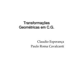 Transforma��es Geom�tricas em C.G.