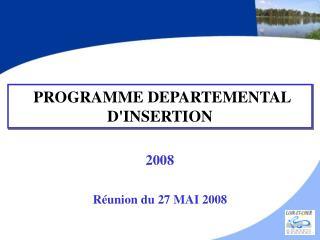 PROGRAMME DEPARTEMENTAL D'INSERTION