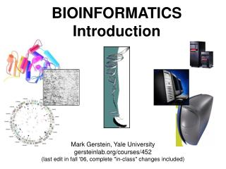 BIOINFORMATICS Introduction