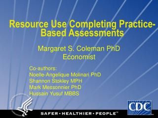 Resource Use Completing Practice-Based Assessments