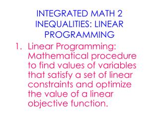 INTEGRATED MATH 2 INEQUALITIES: LINEAR PROGRAMMING