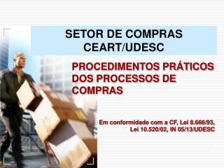 SETOR DE COMPRAS  CEART/UDESC