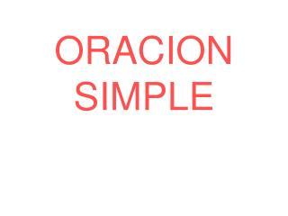 ORACION SIMPLE