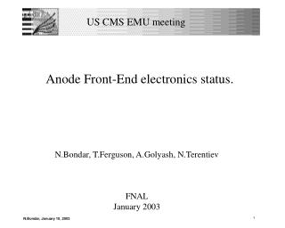 Anode Front-End electronics status.