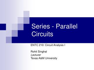 Series - Parallel Circuits