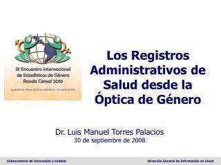 Los Registros Administrativos de Salud desde la Óptica de Género