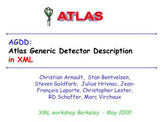AGDD: Atlas Generic Detector Description in XML