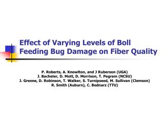 Effect of Varying Levels of Boll Feeding Bug Damage on Fiber Quality