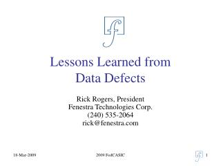 Lessons Learned from Data Defects