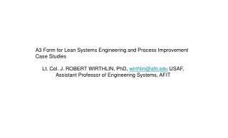 A3 Form for Lean Systems Engineering and Process Improvement Case Studies