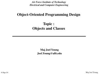 Object-Oriented Programming Design Topic :   Objects and Classes