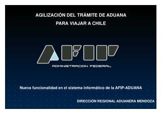 Nueva funcionalidad en el sistema informático de la AFIP-ADUANA