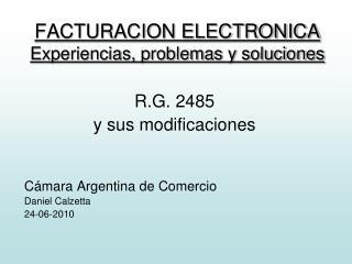 FACTURACION ELECTRONICA Experiencias, problemas y soluciones