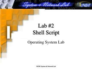 Lab #2  Shell Script
