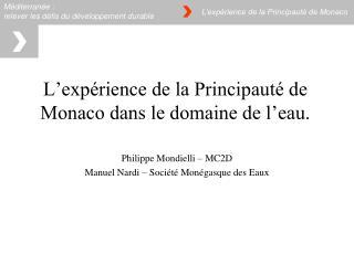 L'expérience de la Principauté de Monaco dans le domaine de l'eau.