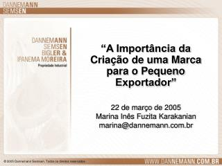 """""""A Importância da Criação de uma Marca para o Pequeno Exportador"""""""
