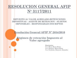 Resolución General AFIP Nº 2854/2010 Régimen de retención Impuesto al Valor agregado