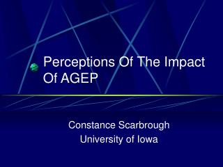 Perceptions Of The Impact Of AGEP