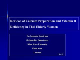 Reviews of Calcium Preparation and Vitamin D Deficiency in Thai Elderly Women