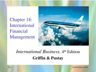 Chapter 18: International Financial  Management