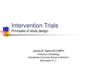 Intervention Trials Principles of study design