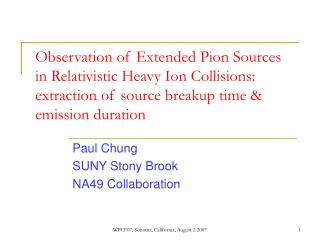 Paul Chung SUNY Stony Brook NA49 Collaboration