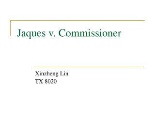 Jaques v. Commissioner