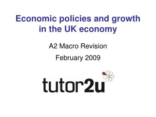 Economic policies and growth in the UK economy