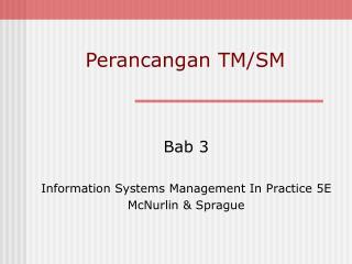 Perancangan TM/SM